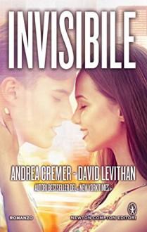 Invisibile (eNewton Narrativa) - Andrea Cremer,David Levithan