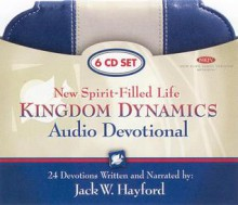 New Spirit-Filled Life Kindgom Dynamics Audio Devotional-NKJV - Jack Hayford