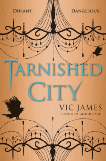 Tarnished City (Dark Gifts) - Vic James