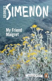 My Friend Maigret (Inspector Maigret) - Georges Simenon,Shaun Whiteside