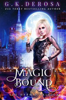 Magic Bound - G.K. DeRosa
