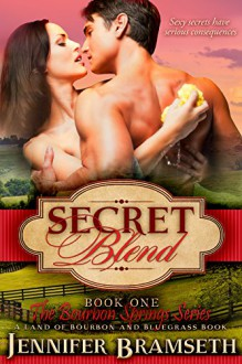 Secret Blend (Bourbon Springs Book 1) - Jennifer Bramseth