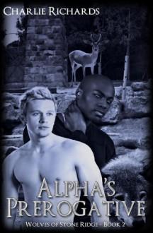 Alpha's Prerogative - Charlie Richards
