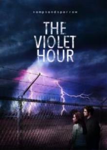 The Violet Hour - vampsandsparrow