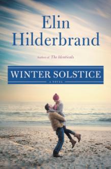 Winter Solstice (Winter Street) - Elin Hilderbrand,Erin Bennett