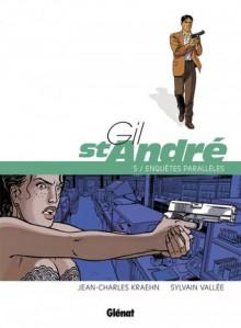 Gil St André, Tome 5 - Enquêtes parallèles - Jean-Charles Kraehn, Sylvain Vallée