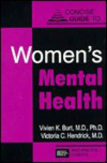 Concise Guide to Women's Mental Health - Vivien K. Burt