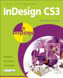 InDesign CS2 in Easy Steps - Robert Shufflebotham