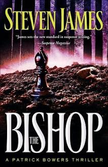Bishop, The - Steven James