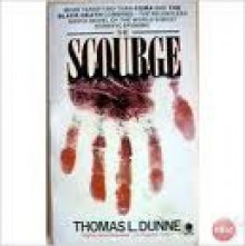 The Scourge - Thomas L. Dunne