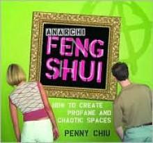 Anarchi Feng Shui - Wynn Wheldon