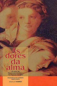 As dores da alma - Francisco do Espírito Santo Neto, Hammed