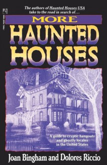 More Haunted Houses - Joan Bingham, Dolores Riccio, Delores Riccero