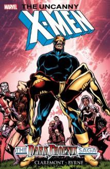 X-Men: Dark Phoenix Saga - Chris Claremont, John Byrne, Mike Collins, John Buscema