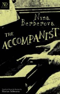 The Accompanist - Nina Berberova