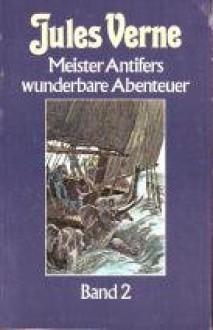 Meister Antifers wunderbare Abenteuer Band 2 -