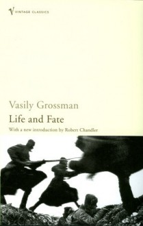 Life and Fate - Vasily Grossman