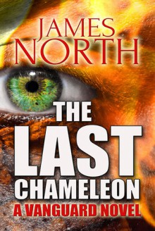 The Last Chameleon - James North