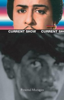 Current Show - Perumal Murugan, V. Geetha