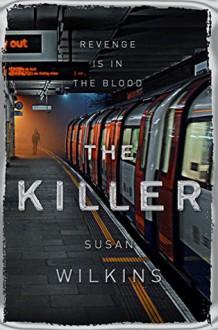 The Killer (The Kaz Phelps Series) - Susan Wilkins