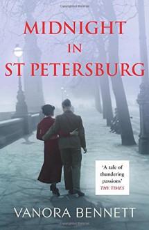 Midnight in St Petersburg - Vanora Bennett