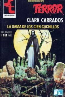 La dama de los cien cuchillos - Clark Carrados