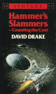 Counting the Cost (Hammer's Slammers) - David Drake