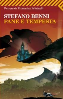 Pane e tempesta - Stefano Benni