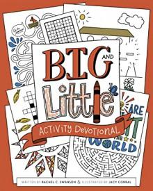 Big and Little Activity Devotional - Rachel Swanson