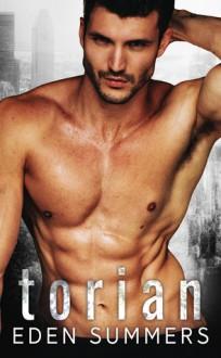 Torian (Hunting Her #3) - Eden Summers