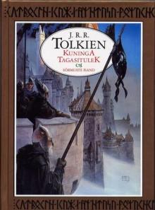 fc35f31fc4e Kuninga tagasitulek (Sõrmuste isand, #3) - J.R.R. Tolkien, Ene Aru ...