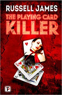 The Playing Card Killer (Fiction Without Frontiers) - Russell James