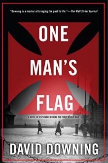 One Man's Flag (A Jack McColl Novel) - David Downing