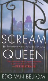 Scream Queen - Edo Van Belkom