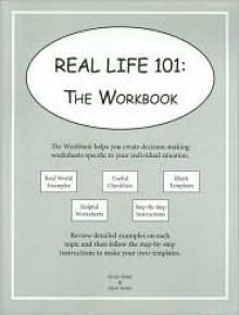 Real Life 101: The Workbook - Derek Avdul, Steve Avdul