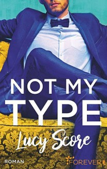 Not my type - Lucy Score