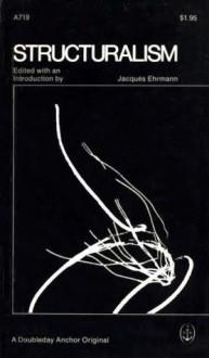 Structuralism - Jacques Ehrmann