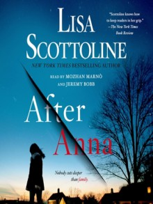 After Anna - Lisa Scottoline,Jeremy Bobb,Mozhan Marno