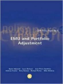 Emu and Portfolio Adjustment: Policy Paper 5 - Jean-Pierre Danthine