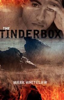 The Tinderbox - Mark Whitelaw