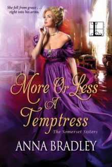 More or Less a Temptress - Anna Bradley