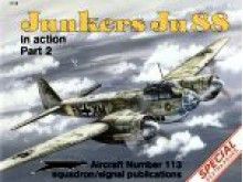 Junkers Ju 88 in action, Part 2 - Aircraft No. 113 - Brian Filley