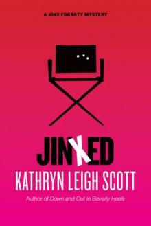 Jinxed (A Jinx Fogarty Mystery) - Kathryn Leigh Scott