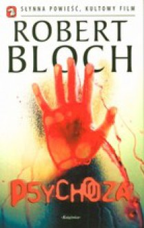 Psychoza - Robert Bloch