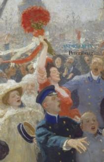 Petersburg - Andrey Bely, J.D. Elsworth