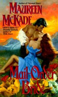 Mail-Order Bride - Maureen McKade