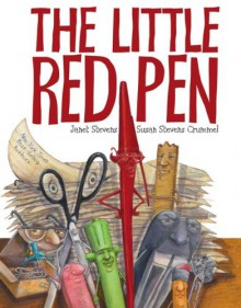 The Little Red Pen - Janet Stevens,Susan Stevens Crummel