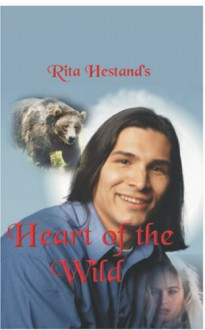 Heart Of The Wild - Rita Hestand