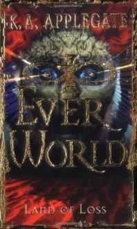 Land of Loss (Everworld #2) - K.A. Applegate