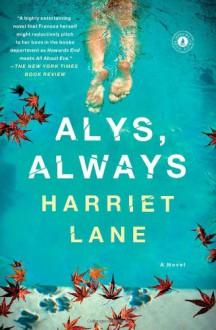 Alys, Always - Harriet Lane
